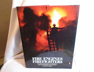 Fire Engines Firefighters History Of American Fire Fighting Book