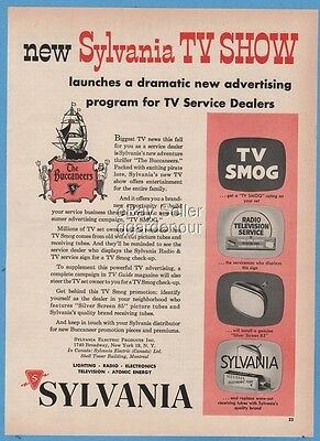 1956 Sylvania TV Smog Service Television Show The Buccaneers Picture Tube Ad