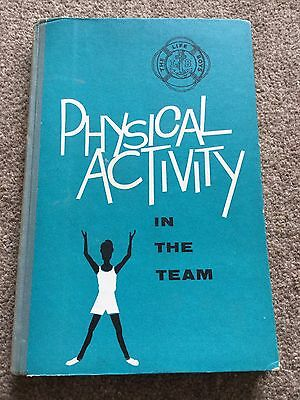 The Life Boys Physical Activity In The Team Book 1963.