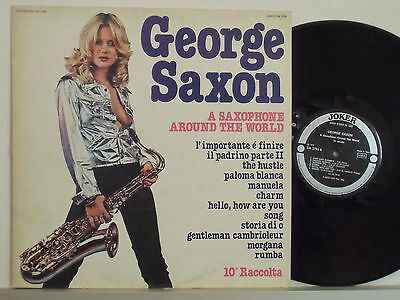 GEORGE SAXON disco LP 33 giri A SAXOPHONE AROUND THE WORLD 10 Raccolta ITALY