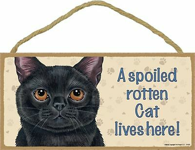 Spoiled Rotten Black CAT 5 x 10 Wood SIGN Plaque USA Made