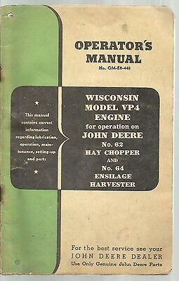 1948 John Deere Tractor Wisconsin Model Vp4 Engine Hay Chopper Operators Manual
