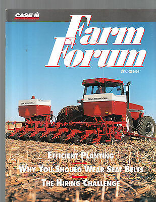 Spring 1995 Farm Forum Case International Tractor Magazine Brochure