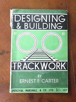 Design & Building Trackwork by E.F.Carter - Percival Marshall 1948 - 60 pages