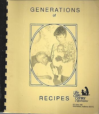 Rochester In Vintage *life Care Center Generations Of Recipes Cook Book *indiana
