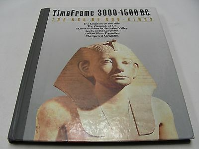 The Age of God Kings : 3000 - 1500 B. C. TimeFrame Series by Time-Life Books Edi