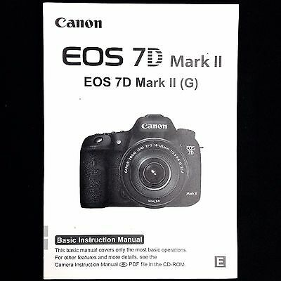 Canon EOS 7D Mark II Digital Camera Instruction Manual / Book, English #39424