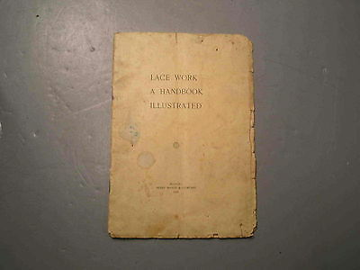 Lace Work A Handbook Illustrated Perry Mason & Co 1896 Barbour Antique Bobbin
