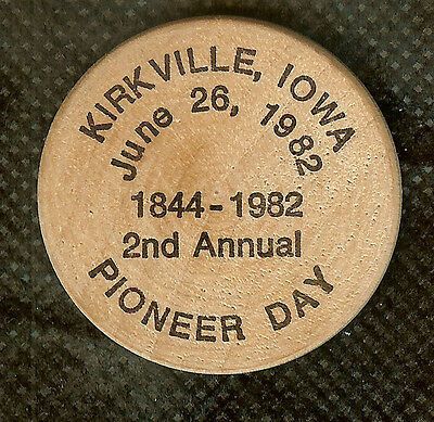 Vintage Wooden Nickel 1982 Kirkville Iowa 2Nd Annual Pioneer Day