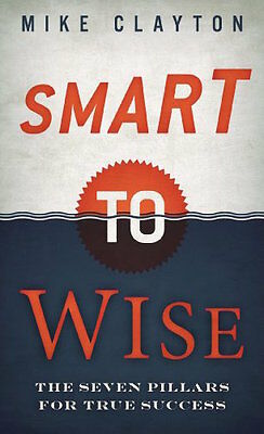 Mike Clayton ___ Smart zu Wise ___BRANDNEU___Werbeantwort UK