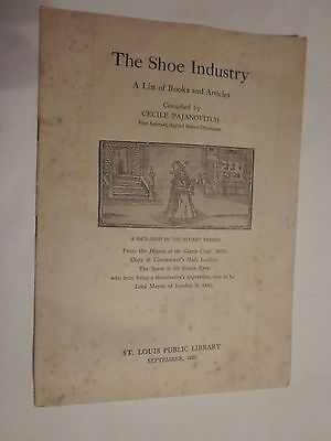 1923 The Shoe Industry A List of Books and Articles Cecile Pajanovitch St Louis