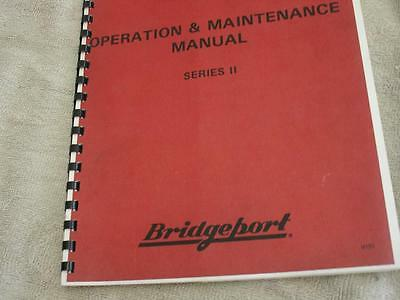 Bridgeport Series 2 Operation/ Maintenance  Manual