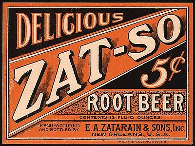 Vintage soda pop bottle label ZAT SO ROOT BEER 5 cents Zatarain New Orleans Rare