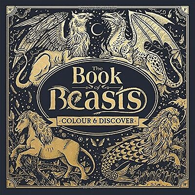 The Book of Beasts: Colour and Discover (Colouring Books) NEW- Hardback