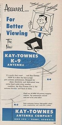 1956 Kay Townes TV Antenna Company Rome Georgia K-9 for Better Viewing Ad