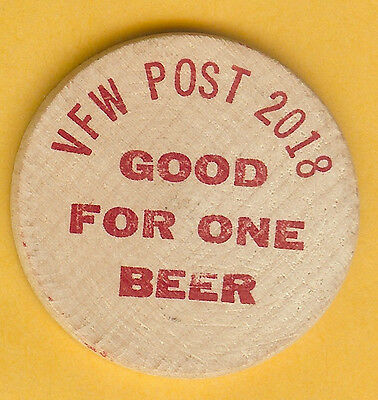 Vintage Wooden Nickel Vfw Post 2018 Good For One Beer