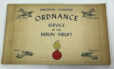 1949 US Army European Command Ordnance Service In The Berlin Airlift Book