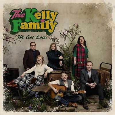 THE KELLY FAMILY - We Got Love -- CD  NEU & OVP  VVK 24.03.2017