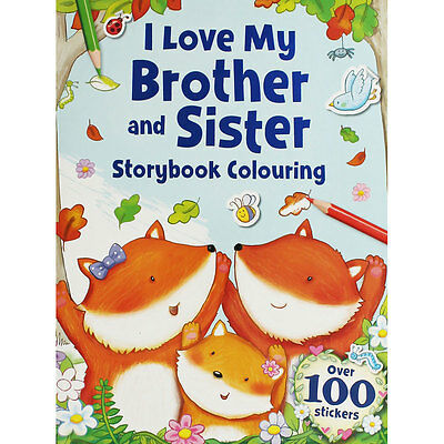 I Love My Brother And Sister Storybook Colouring, Children's Books, Brand New