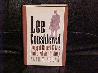 1991 Book LEE CONSIDERED Gen Robert E Lee REEXAMINATION of HIS ROLE in CIVIL WAR