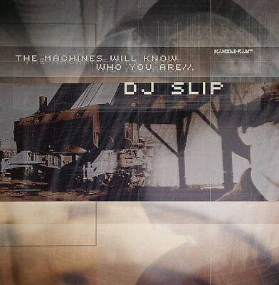 DJ SLIP - The Machines Will Know Who You Are - Vinyl (2xLP)