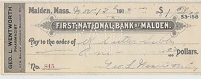 1913 Check ~ Geo L. Wentworth Pharmacist Malden Mass. ~ First National Bank ~ $1