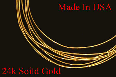 """1"""" - 12""""  24k PURE .999 solid yellow round gold wire gauge 30  gauges Brand new"""