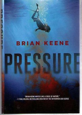 NEW !! Pressure by Brian Keene (the Rising) (2016) Hardcover 1st edition !