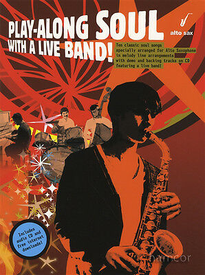 Play-Along Soul with A Live Band Alto Sheet Music Book & Backing Tracks CD