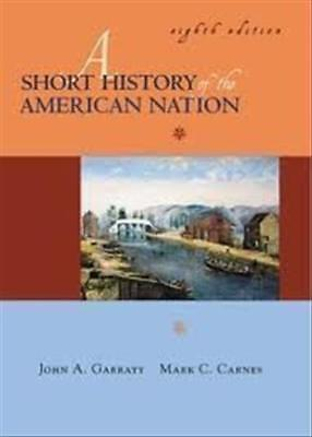 A Short History of the American Nation/Vol 1 and 2 in One Book