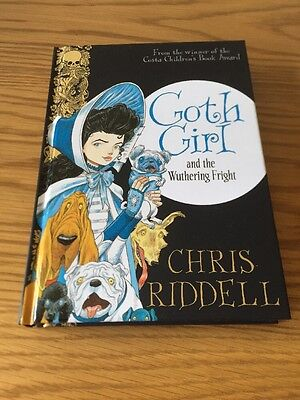SIGNED 1st UK Edition ~ Goth Girl & The Wuthering Fright ~ Chris Riddell HB 2015