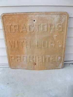"""VINTAGE TRACTORS WITH LUGS PROHIBITED SIGN LARGE 24""""x24"""" METAL AGRICULTURE FARM"""