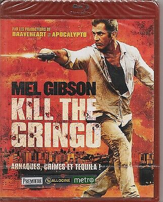 Blu-Ray--Kill The Gringo--Mel Gibson--Neuf