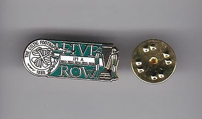 "Celtic "" Five in a Row "" - lapel badge butterfly fitting"
