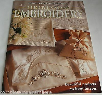 Better Homes and Gardens Heirloom Embroidery with Beautiful projects