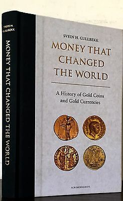 Gullbekk: Money that Changed the World: History of Gold Coins & Gold Currencies