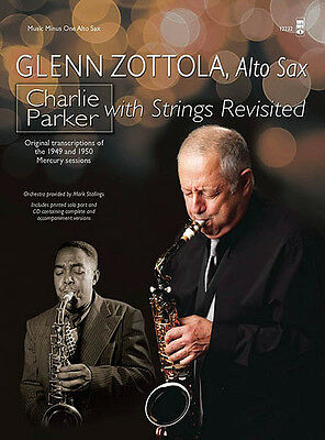 Charlie Parker with Strings Revisited for Alto Sax Sheet Music Minus One Book CD