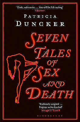 Seven Tales of Sex and Death; Paperback Book; Duncker Patricia, 9781408872666