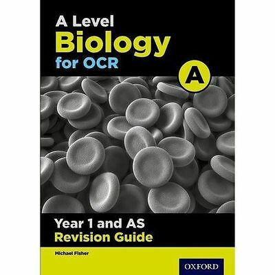 OCR A Level Biology A Year 1 Revision Guide, Paperback; Fisher, Michael.