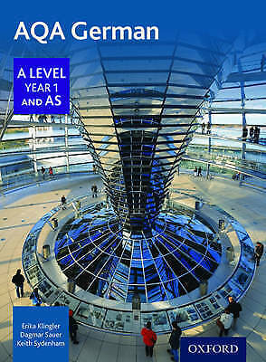 AQA A Level Year 1 and as German Student Book by Dagmar Sauer, Corinna...