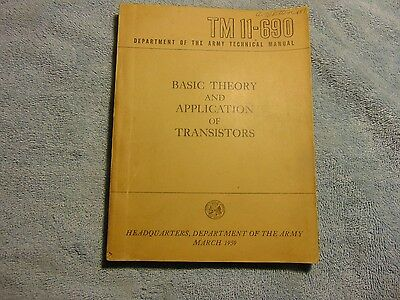 1959 Basic Theory and Application of Transistors Army Technical Manual TM 11-690