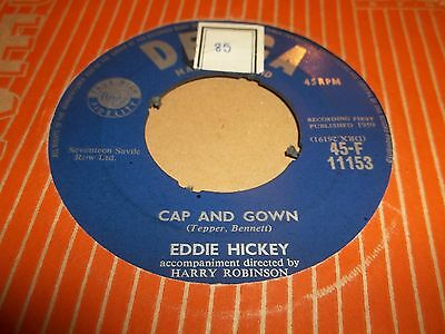 "Eddie Hickey "" Lady May / Cap And Gown "" 7"" Single Decca Excellent 1959"