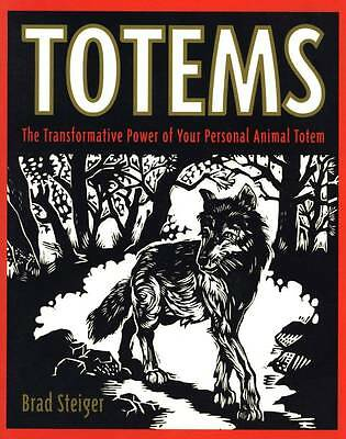 Totems Steiger Transformative Powers Personal Animal Totem