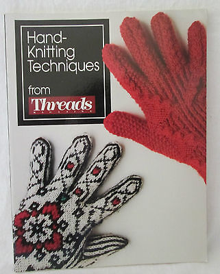hand knitting techniques from threads magazine 1991 paperback