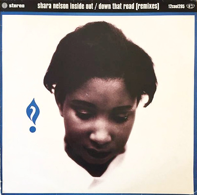 "SHARA NELSON ‎- Inside Out/Down That Road (Remixes) (12"") (VG/G)"