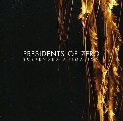 Presidents of Zero - Suspended Animation [New CD]