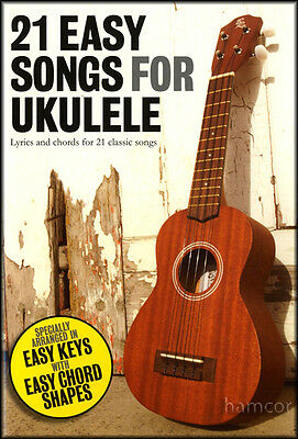 21 Easy Songs for Ukulele Learn How to Play Chord Songbook Strum
