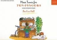 MORE TUNES FOR TEN FINGERS (2nd Piano Book) Hall*