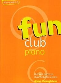 FUN CLUB PIANO Grade 1-2 Haughton