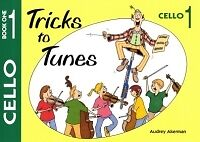 TRICKS TO TUNES Book 1 Cello Akerman*